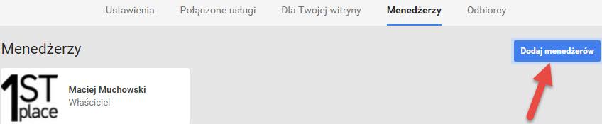 dodanie nowego managera dla strony firmowej google plus 1stplace.pl