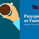 Pozycjonowanie YouTube