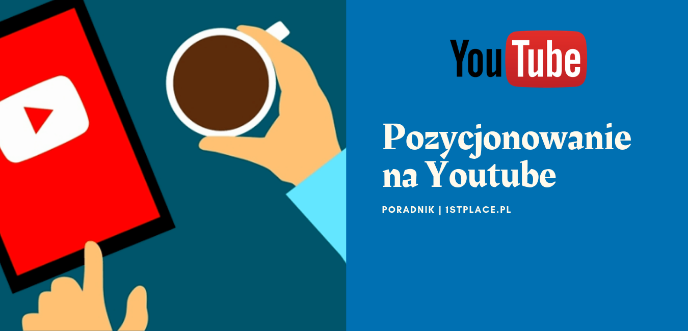 Pozycjonowanie YouTube – SEO Video Poradnik