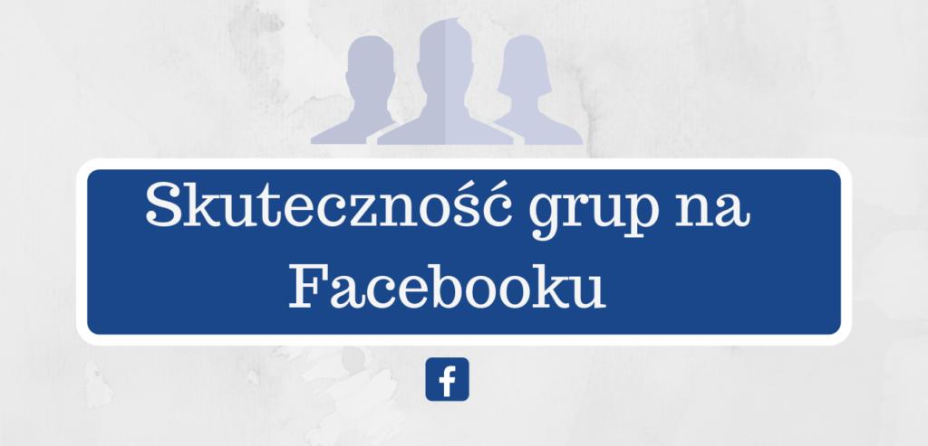 Grupy na Facebooku – Poradnik
