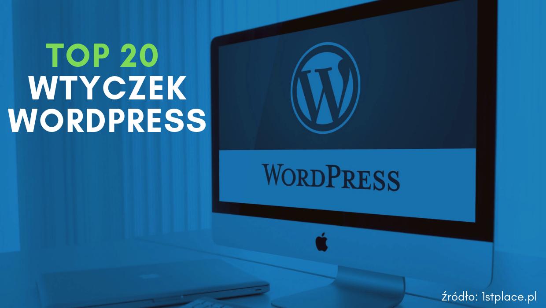 Wtyczki WordPress – TOP 20 najlepszych i darmowych
