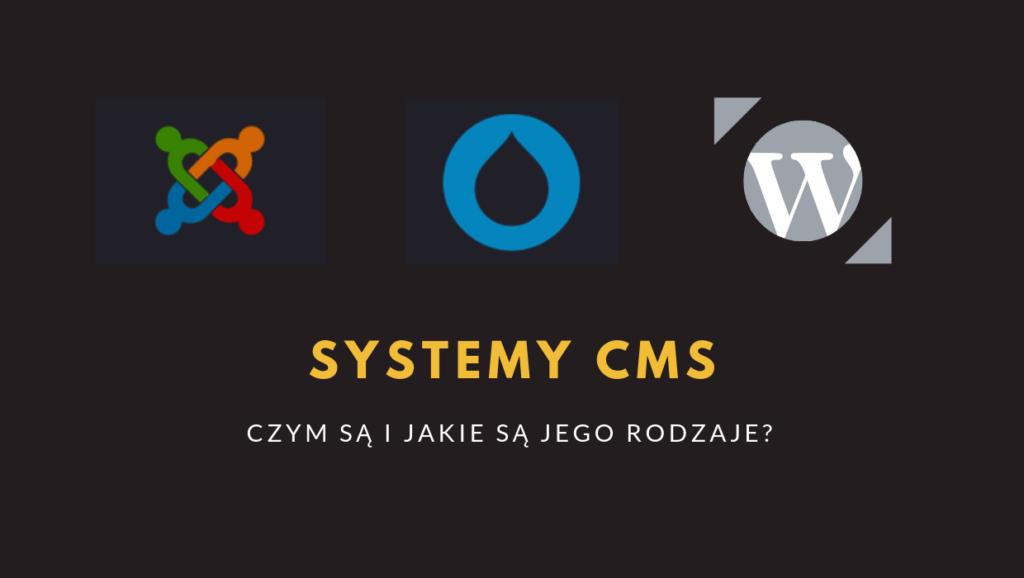 System CMS – co to jest i jakie są jego rodzaje